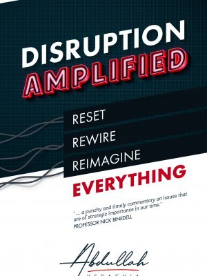 FRONT COVER - Disruption Amplified by Abdullah Verachia
